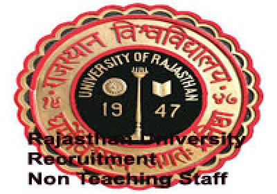 Rajasthan University announces Recruitment of Non-Teaching Staff