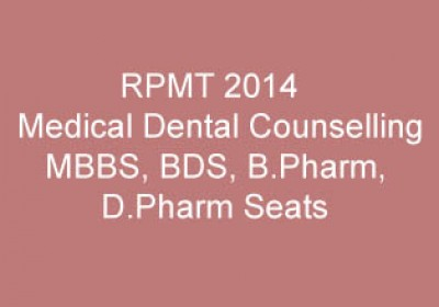 RPMT 2014 Medical Dental Counselling