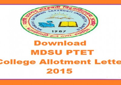 MDSU PTET College Allotment Letter 2015 is now Released