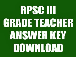 Answer key of Rajasthan 3rd Grade Teacher Recruitment Exam 2013 released