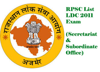 RPSC revised list of passing candidates in LDC 2011 Exam