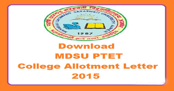 MDSU PTET College Allotment Letter 2015 Is Now Released On